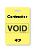 "Reusable Yellow Voidbadge Seq. # 401-500 ""Contractor"". Pkg Of 100"